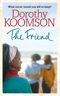 Cover for The Friend by Dorothy Koomson