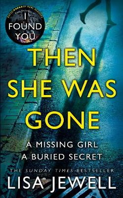 Cover for Then She Was Gone by Lisa Jewell