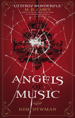 Cover for Angels of Music by Kim Newman