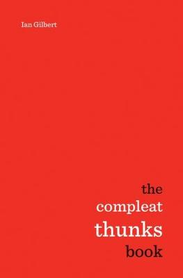 The Compleat Thunks by Ian Gilbert