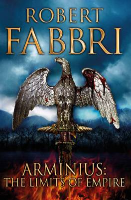 Cover for Arminius The Limits of Empire by Robert Fabbri