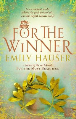 Cover for For the Winner by Emily Hauser