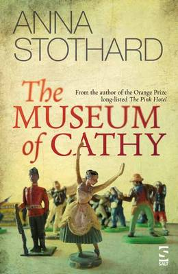 Cover for The Museum of Cathy by Anna Stothard