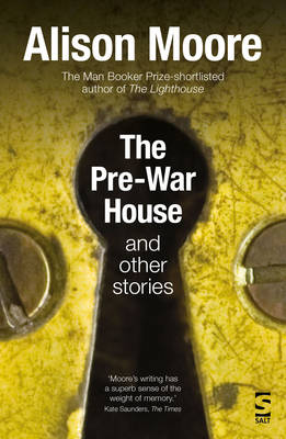The Pre-War House by Alison Moore