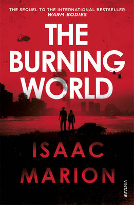 Cover for The Burning World by Isaac Marion