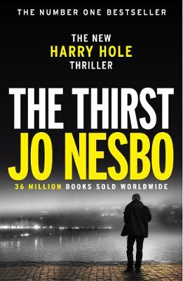 Cover for The Thirst Harry Hole 11 by Jo Nesbo