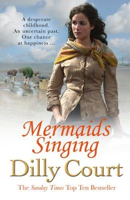 Cover for Mermaids Singing by Dilly Court