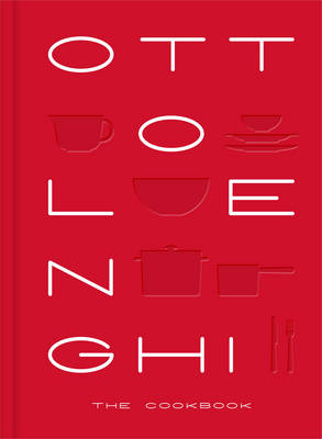 Ottolenghi: The Cookbook by Yotam Ottolenghi, Sami Tamimi