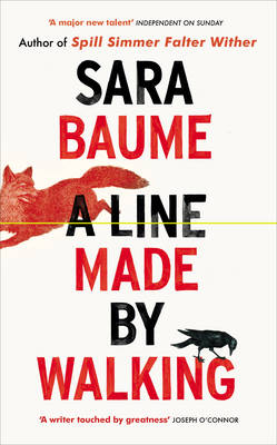 Cover for A Line Made by Walking by Sara Baume