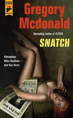 Snatch by Gregory McDonald