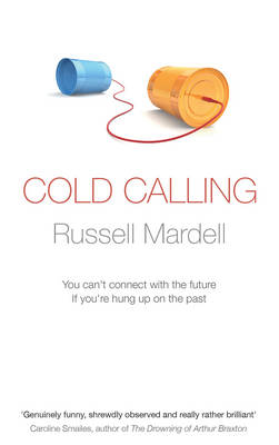 Cover for Cold Calling by Russell Mardell