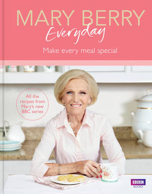 Cover for Mary Berry Everyday by Mary Berry
