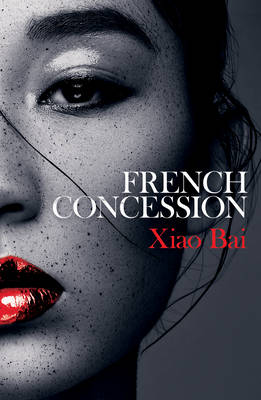 Cover for French Concession by Xiao Bai