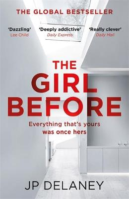 Cover for The Girl Before by J. P. Delaney