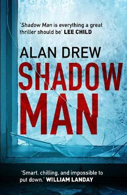 Shadow Man by Alan Drew