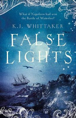 Cover for False Lights by K. J. Whittaker