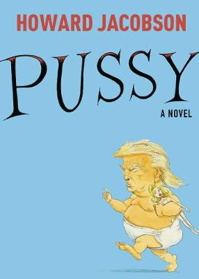 Pussy by Howard Jacobson