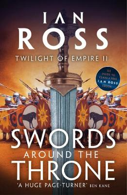Cover for Swords Around the Throne by Ian Ross