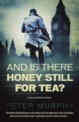 Cover for And is There Still Honey for Tea? by Peter Murphy