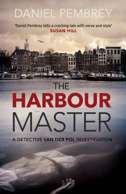 Cover for The Harbour Master by Daniel Pembrey