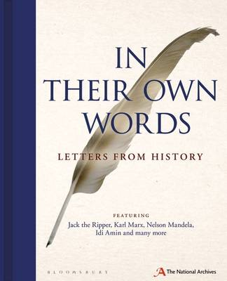 In Their Own Words Letters from History by The National Archives
