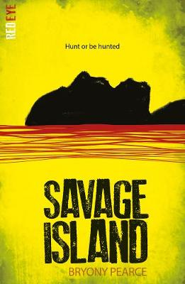 Cover for Savage Island by Bryony Pearce