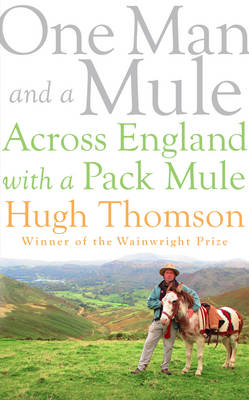 Cover for One Man and a Mule Across England with a Pack Mule by Hugh Thomson