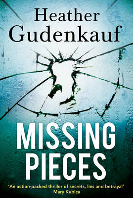 Cover for Missing Pieces by Heather Gudenkauf