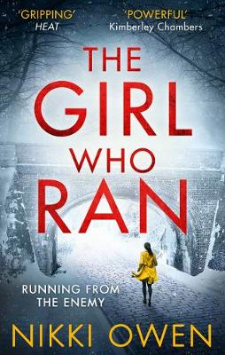 The Girl Who Ran by Nikki Owen