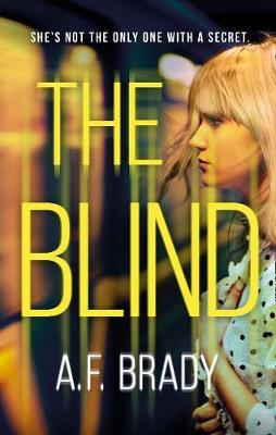 The Blind by A. F. Brady
