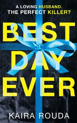Cover for Best Day Ever by Kaira Rouda