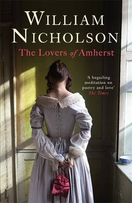 Cover for The Lovers of Amherst by William Nicholson