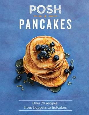 Cover for Posh Pancakes by Sue Quinn