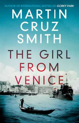 Cover for The Girl from Venice by Martin Cruz Smith