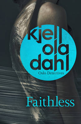 Faithless by Kjell Ola Dahl