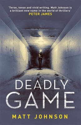 Deadly Game by Matt Johnson