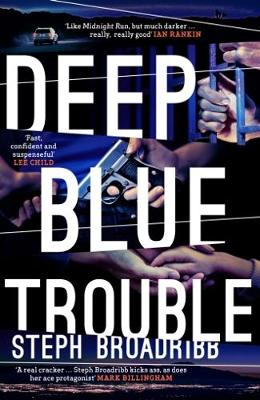 Cover for Deep Blue Trouble by Steph Broadribb