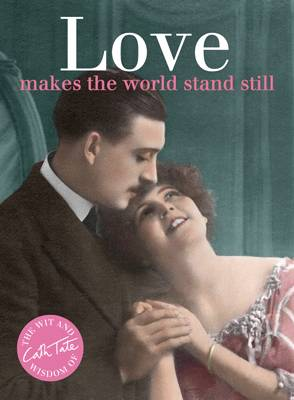 Cover for Love Makes the World Stand Still by Cath Tate