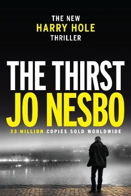 Cover for The Thirst by Jo Nesbo