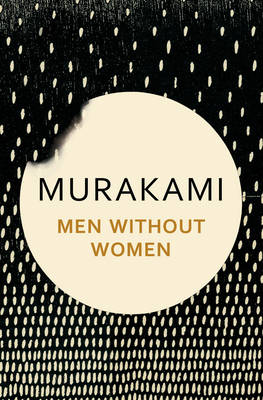 Cover for Men Without Women Stories by Haruki Murakami
