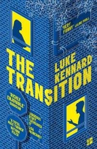 The Transition by Luke Kennard