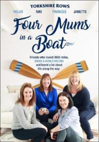 Four Mums in a Boat by Janette Benaddi, Helen Butters, Niki Doeg, Frances Davies