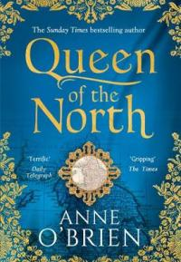 Book Cover for Queen of the North by Anne O'Brien, Nicola Cornick