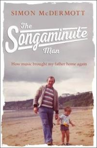 Book Cover for The Songaminute Man by Simon McDermott