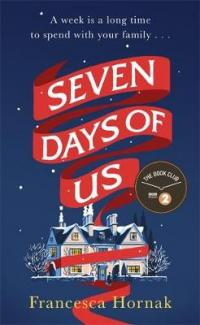 Book Cover for Seven Days of Us  by Francesca Hornak