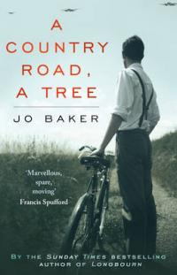 Book Cover for A Country Road, A Tree by Jo Baker