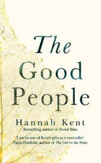 Book Cover for The Good People by Hannah Kent