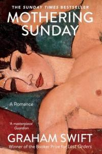 Book Cover for Mothering Sunday by Graham Swift