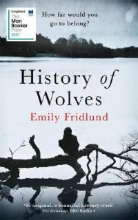 Book Cover for History of Wolves by Emily Fridlund