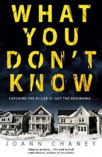 Book Cover for What You Don't Know by JoAnn Chaney